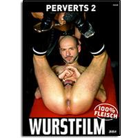 Wurstfilm Perverts Nr. 2