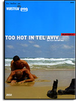 Too hot in Tel Aviv